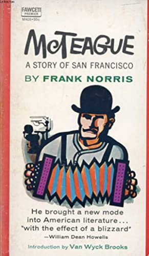 McTEAGUE, A STORY OF SAN FRANCISCO: NORRIS FRANK
