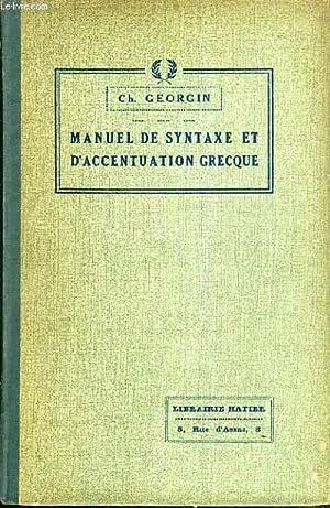 MANUEL DE SYNTAXE ET D'ACCENTUATION GRECQUE -: GEORGIN CH.