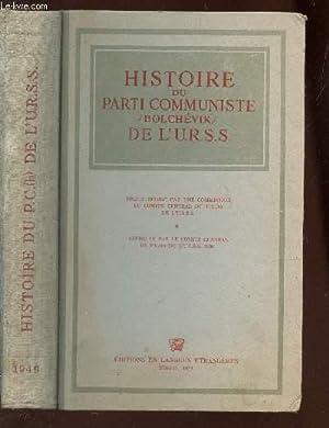 HISTOIRE DU PARTI COMMUNISTE BOLCHEVIK DE L'URSS: COLLECTIF