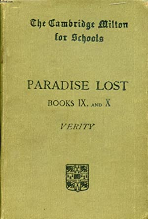 PARADISE LOST, BOOKS IX AND X: MILTON JOHN, By A. W. VERITY