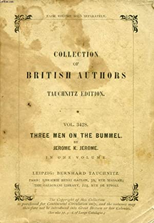THREE MEN ON THE BUMMEL (COLLECTION OF: JEROME K. JEROME