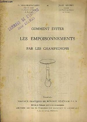 COMMENT EVITE LES EMPOISONNEMENTS PAR LES CHAMPIGNONS - EXTRAIT DE TRAVAUX PRATIQUES DE BIOLOGIE ...