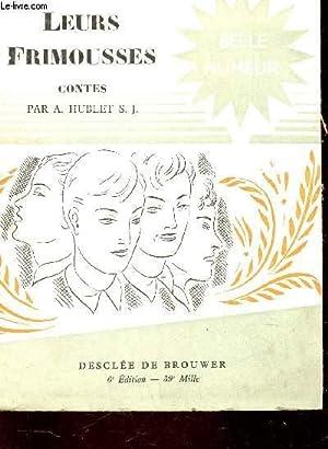 """LEURS FRIMOUSSES / COLLECTION """"BELLE HUMEUR"""": HUBLET A. S.J."""