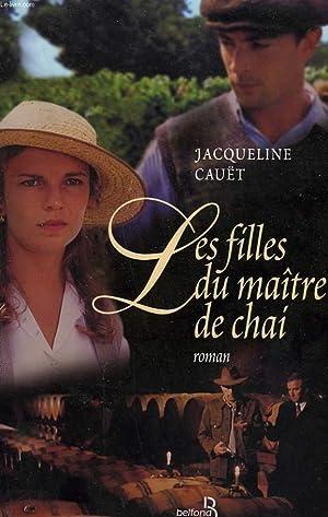 LES FILLES DU MAITRE DE CHAI.: CAUET JACQUELINE.