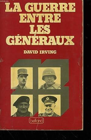 LA GUERRE ENTRE LES GENERAUX.: IRVING DAVID.
