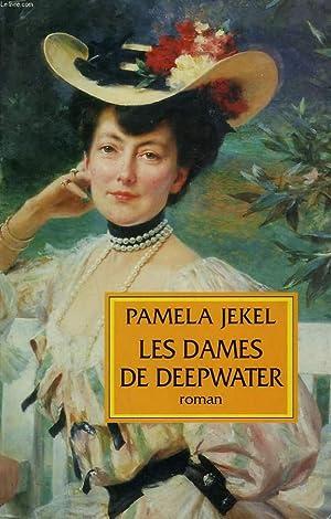 LES DAMES DE DEEPWATER.: JEKEL PAMELA.