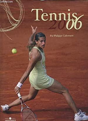 TENNIS 2006.: CALLEWAERT PHILIPPE