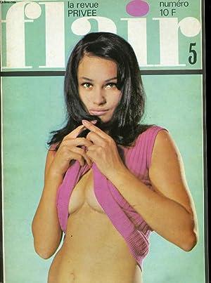 FLAIR, la revue privée N° 5 - KERSTIN - MEI SHEN - UTE HOFF - LE JEU SENSAS.: COLLECTIF