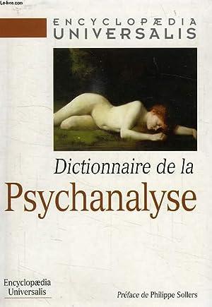 DICTIONNAIRE DE LA PSYCHANALYSE: COLLECTIF