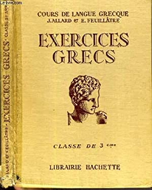 EXERCICES GRECS - CLASSE DE 3ème -: ALLARD J. &
