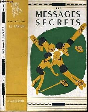 MESSAGES SECRETS / COLLECTION LE FANION.: RIC