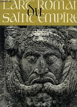 L'ART ROMAN DU SAINT EMPIRE.: BUSCH HARALD (Dr)
