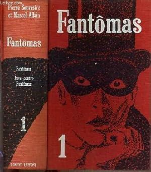 FANTOMAS - TOME 1 / I. FANTOMAS: SOUVESTRE PIERRE -