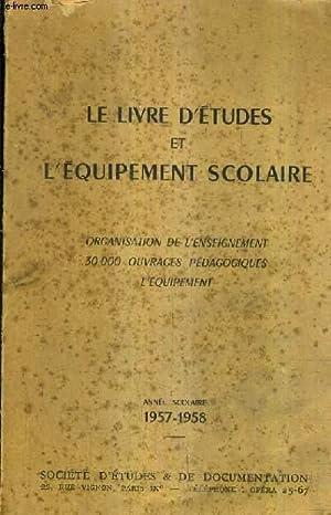 LE LIVRE D'ETUDES ET L'EQUIPEMENT SCOLAIRE - ORGANISATION DE L'ENSEIGNEMENT 30 000 ...