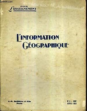 POUR L'ENSEIGNEMENT - L'INFORMATION GEOGRAPHIQUE N°5 1937: COLLECTIF