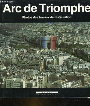 ARC DE TRIOMPHE - PHOTOS DES TRAVAUX: CYNAMON MARCEL -