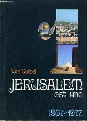 JERUSALEM EST UNE: 1967 - 1977: GUILADI YAEL