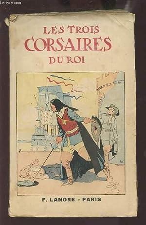 LES TROIS CORSAIRES DU ROI.: D'ALLINGES JEAN