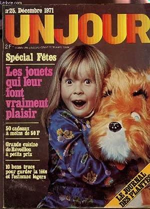 UN JOUR - N°25 - DECEMBRE 1971 / Spécial Fêtes - Les jouets qui leur fon ...