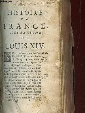 HISTOIRE DE FRANCE, SOUS LE REGNE DE LOUIS XIV - TOME VII.: INCONNU