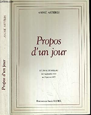 PROPOS D'UN JOUR - JOURNAL DE MILLAU DU 5 SEPTEMBRE 1975 AU 28 JANVIER 1977.: ARTIERES ANDRE