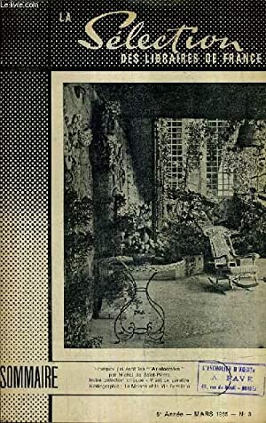 LA SELECTION DES LIBRAIRES DE FRANCE N°3 MARS 1955 6E ANNEE - Pourquoi j'ai écrit les ...