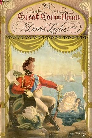 THE GREAT CORINTHIAN, A PORTRAIT OF THE PRINCE REGENT: LESLIE DORIS