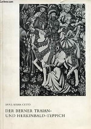 DER BERNER TRAIAN- UND HERKINBALD-TEPPICH: CETTO ANNA MARIA