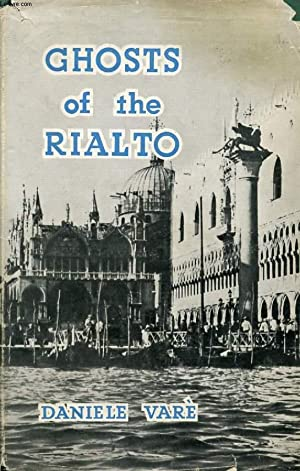 GHOSTS OF THE RIALTO: VARE DANIELE