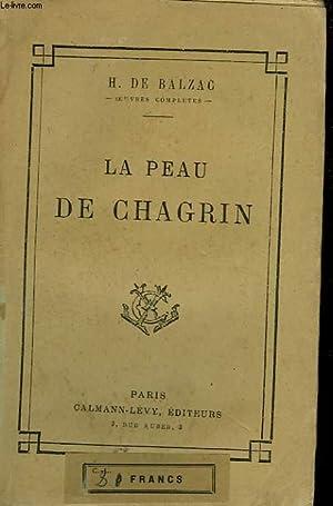 LA PEAU DE CHAGRIN.: DE BALZAC HONORE.