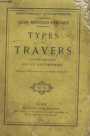 TYPES ET TRAVERS.: BERNARD - DEROSNE LEON.