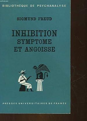 INHIBITION SYMPTOME ET ANGOISSE: FREUD SIGMUNG - BREUER JOSEPH