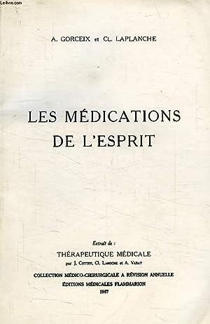 LES MEDICATIONS DE L'ESPRIT: GORCEIX A., LAPLANCHE Cl.