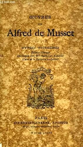 OEUVRES POSTHUMES: MUSSET Alfred de