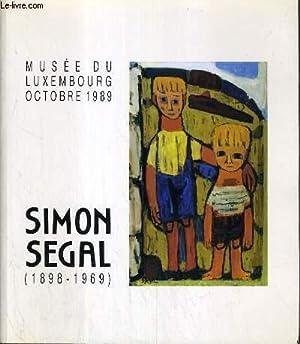 SIMON SEGAL (1898-1969) - EXPOSITION D'OCTOBRE 1989.: MUSEE DU LUXEMBOURG