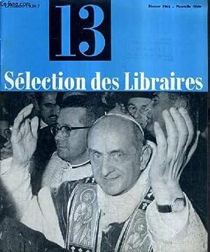 SELECTION DES LIBRAIRES N°13 FEVRIER 1964 NOUVELLE SERIE - oeuvres complètes par Ray - ...