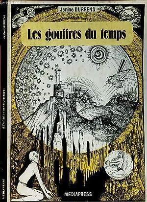 LES GOUFFRES DU TEMPS.: DURRENS JANINE