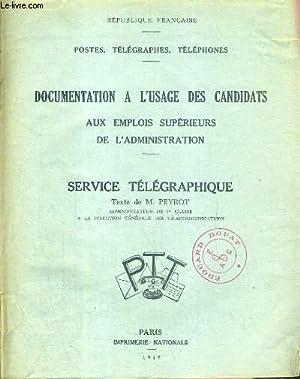 DOCUMENTATION A L'USAGE DES CANDIDATS AUX EMPLOI SUPERIEURS DE L'ADMINISTRATION - SERVICE...