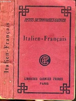 PICCOLO DIZIONARIO ITALIANO - FRANCESE CHE CONTIENE TUTTI I VACOBOLI MODERNI CON LA PRONUNZIA ...