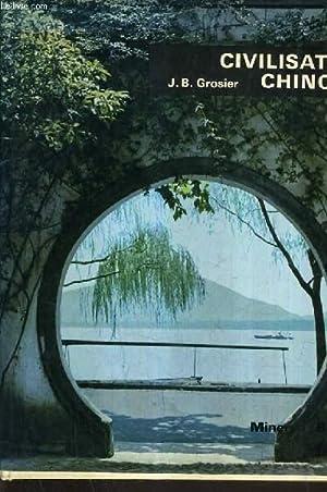 CIVILISATION CHINOISE.: J.B. GROSIER
