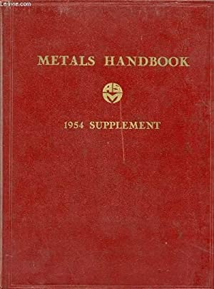 METALS HANDBOOK, 1954 SUPPLEMENT: COLLECTIF