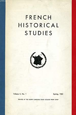 FRENCH HISTORICAL STUDIES, VOL. II, N° 1, SPRING 1961 (Contents: Letters from Liberated France,...
