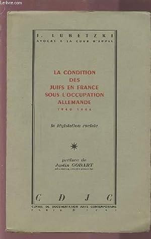 LA CONDITION DES JUIFS EN FRANCE SOUS: LUBETZKI J.