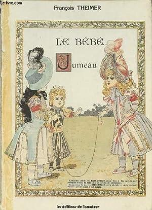 LE BEBE JUMEAU.: THEIMER FRANCOISE