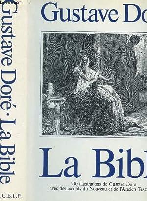 LA BIBLE - avec des extraits du: DORE GUSTAVE