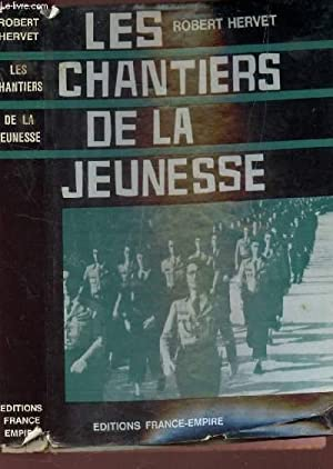 LES CHANTIERS DE LA JEUNESSE: HERVET ROBERT