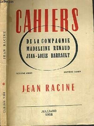 JEAN RACINE CAHIERS DE LA COMPAGNIE - 8ème CAHIER: RENAUD MADELEINE / BARRAULT JEAN-LOUIS