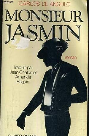 MONSIEUR JASMIN.: DE ANGULO CARLOS