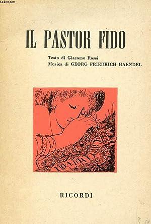 IL PASTOR FIDO, OPERA IN 3 ATTI: HAENDEL GEORG FREIDRICH,