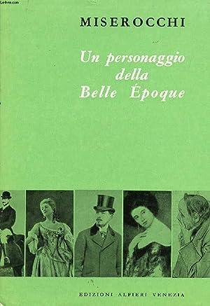 UN PERSONAGGIO DELLA BELLE EPOQUE (PIERO ROMANELLI): MISEROCCHI MANLIO